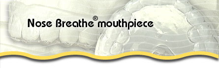 The Nose Breathe Mouthpiece